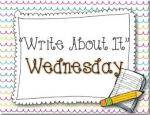 Write about it Wednesday
